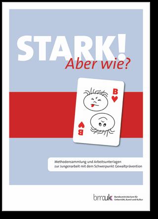 Broschüre: Stark! Aber wie? | White Ribbon Österreich